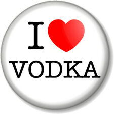 "I Love / Heart VODKA 1"" 25mm Pin Button Badge favourite drink booze alcohol beer"