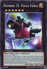 Numero 25: Focus Forza YU-GI-OH! SP14-IT026 Ita COMMON STARFOIL 1 Ed.