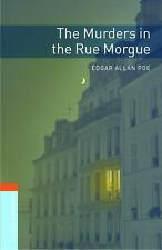 Oxford Bookworms Library: The Murders in the Rue Morgue: Level 2: 700-Word Vocab