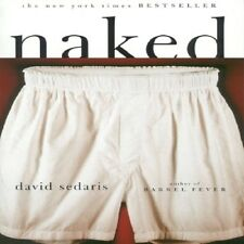 Naked by David Sedaris (1998, Paperback, Reprint) New York Times Bestseller