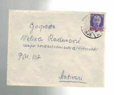 1943 Centinje to Antivari Italy Concentration Camp Cover in Bar Montenegro