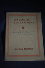1928 General  Electric Instrument Transformers Technical Data