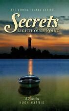 Secrets at Lighthouse Point by Hugh Harris (2015, Hardcover)