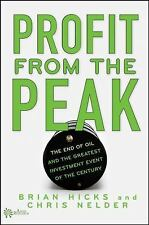 Profit from the Peak-The End of Oil and the Greatest Investment-Free Shipping