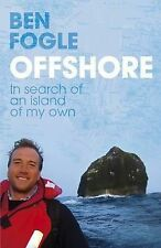 Offshore: In Search of an Island of My Own, Ben Fogle