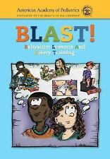 BLAST!: Babysitter Lessons and Safety Training-ExLibrary