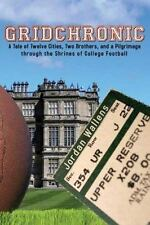 Gridchronic: A Tale of Twelve Cities, Two Brothers, and a Pilgrimage through the