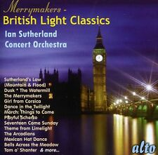 Merrymakers-British Light Classics - Iain Sutherland Concert Orc (2012, CD NEUF)