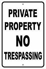 PRIVATE PROPERTY NO TRESPASSING Aluminum Sign 8 X 12