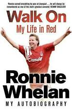 Walk on: My Life in Red by Ronnie Whelan, Tommy Conlon (Paperback, 2011)