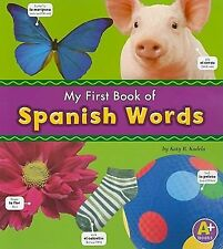 My First Book of Spanish Words by Katy R. Kudela (2009, Paperback)