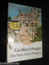SIGNED; GEOFFREY MORGAN - The View From Prospect - 1972-1st - Vintage Novel - HB