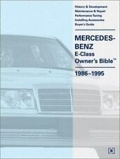 Mercedes-Benz E-Class (W124) Owner's Bible 1986-1995 by Bentley Publishers Paper