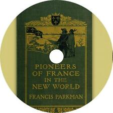 Pioneers of France in the New World, Vol 1 Francis Parkman Audiobook on 1 MP3 CD