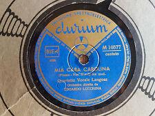 Quartetto vocale Langosz - Amo Parigi I love Paris - Mia Cara Carolina - 78 giri