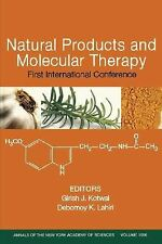 Natural Products and Molecular Therapy: First International Conference, Volume 1