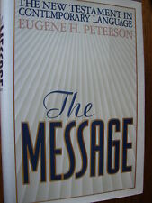 The Message : The New Testament Psalms and Proverbs by Eugene H. Peterson...