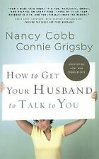 NEW - How to Get Your Husband to Talk to You