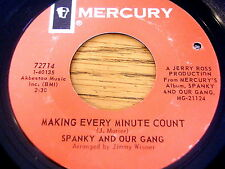 """SPANKY AND OUR GANG - MAKE EVERY MINUTE COUNT    7"""" VINYL"""