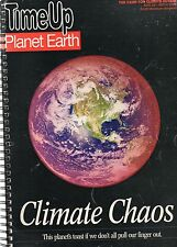 Time Up Planet Earth: Climate Chaos (Aug. 2006 large paperback)