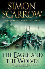 The Eagle and the Wolves, Simon Scarrow, New condition, Book