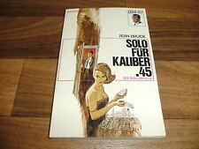Jean Bruce -- Geheimagent OSS 117  # 20 // Solo für Kaliber 45 / 1. Auflage 1967