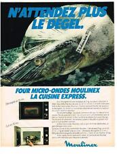 PUBLICITE   1981   MOULINEX  MICRO ONDES