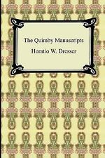 The Quimby Manuscripts, Very Good Books
