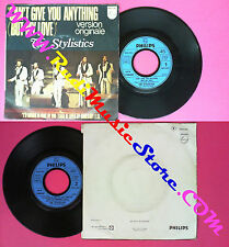 LP 45 7'' THE STYLISTICS Can't give you anything I'd rather be hurt no cd mc dvd