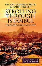 Tauris Parke Paperbacks: Strolling Through Istanbul : The Classic Guide to...