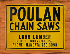 "TIN-UPS TIN SIGN ""Poulan Chain Saws"" Vintage Rustic Wall Decor"