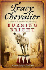 Burning Bright by Tracy Chevalier (Paperback, 2008)