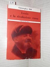 LENIN E LA RIVOLUZIONE RUSSA Christopher Hill  Einaudi 1954 politica saggistica