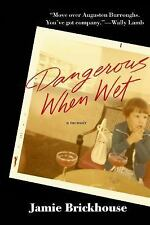 Dangerous When Wet: A Memoir of Booze, Sex, and My Mother-ExLibrary