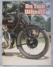 On Two Wheels magazine The inside story of Motor Cycling Issue 112