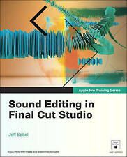 Apple Pro Training Series: Sound Editing in Final Cut Studio-ExLibrary