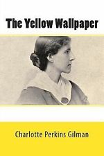The Yellow Wallpaper by Charlotte Perkins Gilman (2014, Paperback)