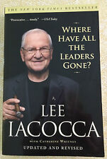 Where Have All the Leaders Gone? by Lee Iacocca (2008, Paperback)