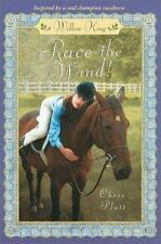 Random House Riders: Willow King : Race the Wind! by Chris Platt (2002,...
