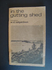 """w.d. valgardson  """" in the gutting shed """" 1976  Turnstone Press"""