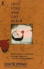 Into Love and Out Again: Stories Lipman, Elinor Paperback