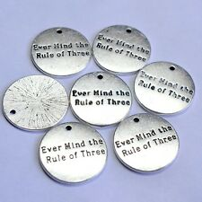 "10 ""EVER MIND THE RULE OF THREE"" Disc Charms Tibetan Alloy Silver Plated 20mm"