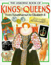 The Usborne Book of Kings And Queens: From Tutankhamun