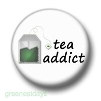 Tea Addict 1 Inch / 25mm Pin Button Badge Green Assam Herbal Fruit Leaves Cuppa