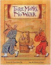 Three Monks, No Water by Ye, Ting-xing
