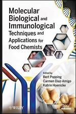 Molecular Biological and Immunological Techniques and Applications for Food Chem