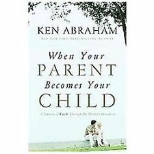 When Your Parent Becomes Your Child: A Journey of Faith Through My Mother's Deme