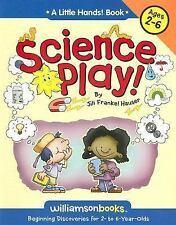 Science Play (Williamson Little Hands Series)-ExLibrary