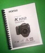 COLOR PRINTED Ricoh Pentax Camera K-10D Manual, User Guide 240 Pages