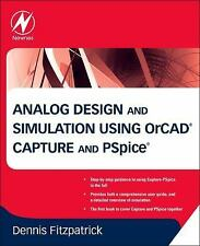 Analog Design and Simulation Using OrCAD Capture and PSpice by Dennis...